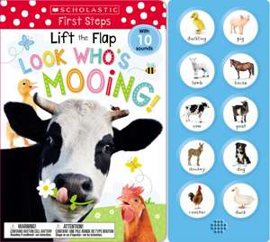 Lift the Flap: Look Who's Mooing! de Scholastic Early Learners