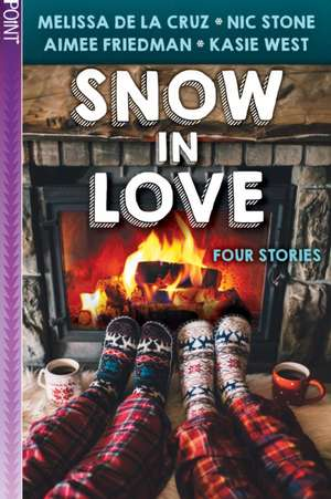 Snow in Love (Point Paperbacks) de Melissa de La Cruz