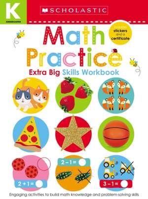 Math Practice Kindergarten Workbook: Scholastic Early Learners (Extra Big Skills Workbook) imagine