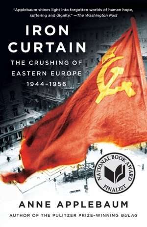 Iron Curtain de Anne Applebaum