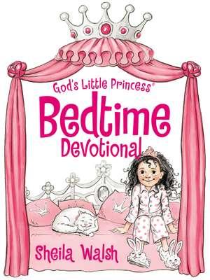 God's Little Princess Bedtime Devotional de Sheila Walsh