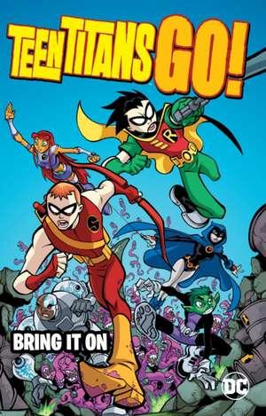 Teen Titans Go!:  Bring It on de J. Torres