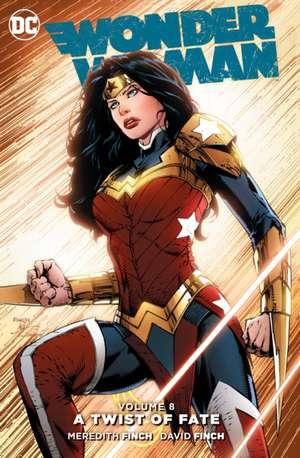 Wonder Woman, Volume 8: A Twist of Faith de Meredith Finch