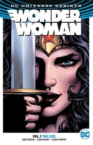 Wonder Woman 01. The Lies (Rebirth) de Greg Rucka