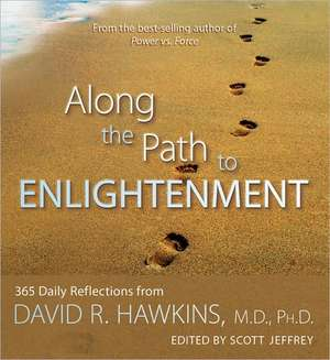 Along the Path to Enlightenment de David R Hawkins