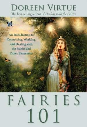 Fairies 101 de Doreen Virtue
