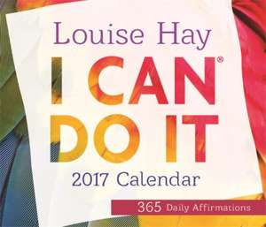 I Can Do It:  365 Daily Affirmations de Louise Hay