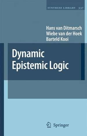Dynamic Epistemic Logic de Hans van Ditmarsch