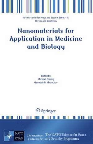 Nanomaterials for Application in Medicine and Biology de Michael Giersig