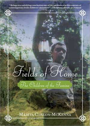 Fields of Home de Marita Conlon-McKenna