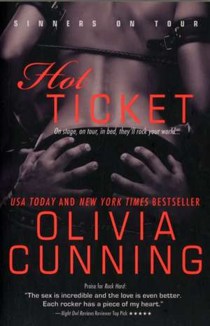 Hot Ticket de Olivia Cunning