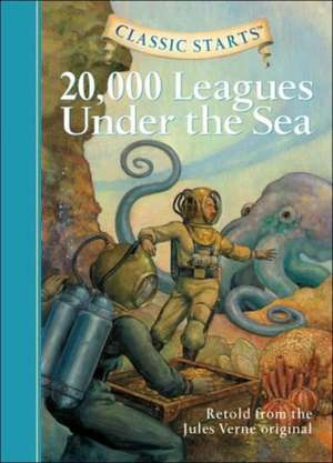 Classic Starts(tm) 20,000 Leagues Under the Sea: 9-12 years de Jules Verne