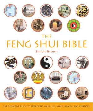 The Feng Shui Bible imagine