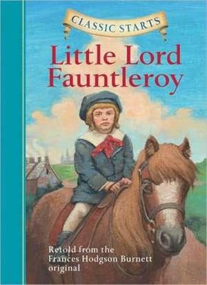 Little Lord Fauntleroy de Frances Hodgson Burnett