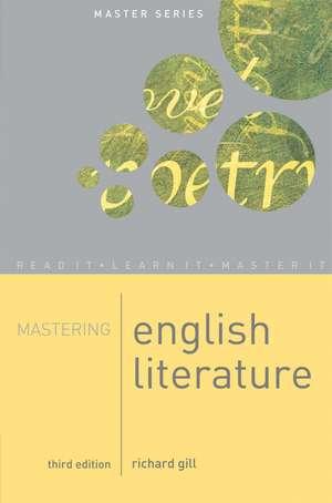 Mastering English Literature de Richard Gill