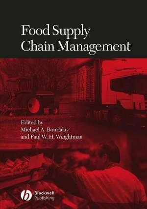 Food Supply Chain Management de Michael A. Bourlakis