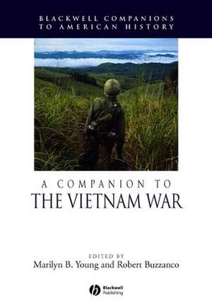 A Companion to the Vietnam War de Marilyn B. Young