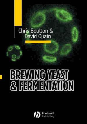 Brewing Yeast and Fermentation de Christopher Boulton