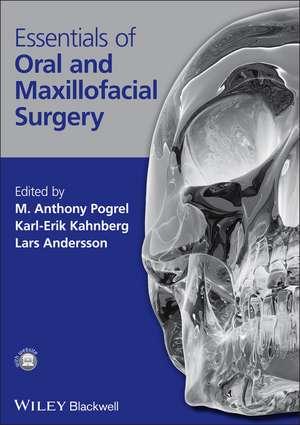 Essentials of Oral and Maxillofacial Surgery