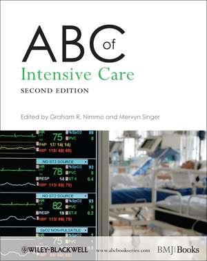 ABC of Intensive Care de Graham R. Nimmo