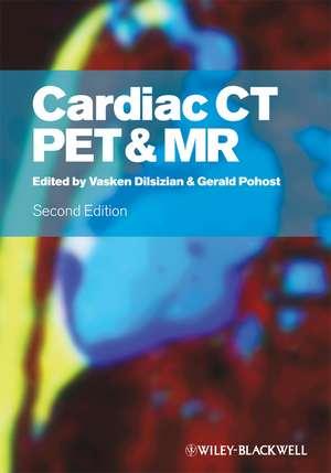 Cardiac CT, PET and MR de Vasken Dilsizian