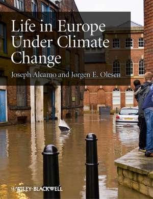 Life in Europe Under Climate Change de Joseph Alcamo