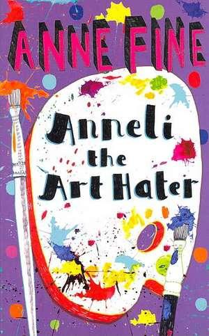 Anneli the Art Hater de Anne Fine
