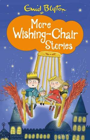 More Wishing-Chair Stories