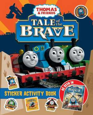 Thomas & Friends: Tale of the Brave Movie Sticker Book