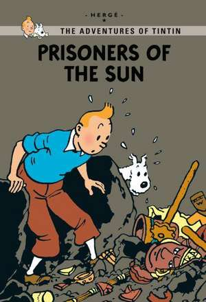 Prisoners of the Sun de Georges Remi Herge