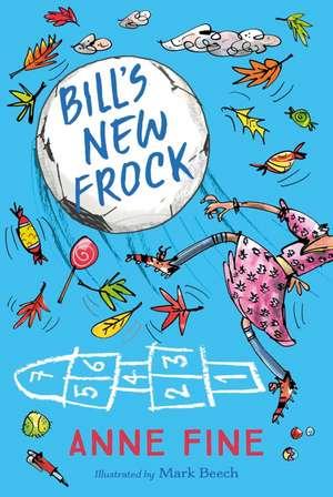 Bill's New Frock de Anne Fine