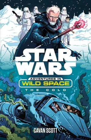 Adventures in Wild Space: The Cold de Cavan Scott