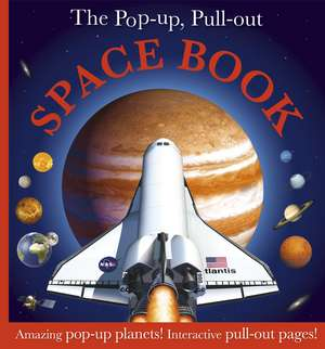 The Pop-Up, Pull Out Space Book de DK