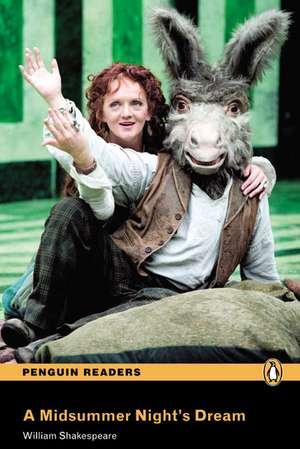 Midsummer Night's Dream, A, Level 3, Penguin Readers:  Achieving the Minimum Core de William Shakespeare