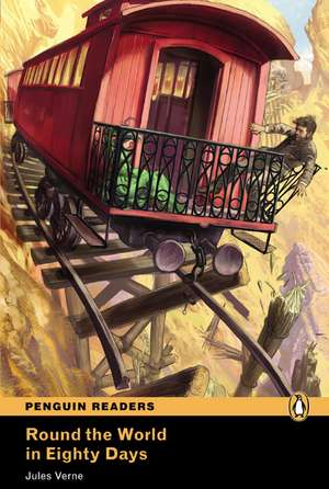 Round the World in Eighty Days, Level 5, Penguin Readers:  Achieving the Minimum Core de Jules Verne