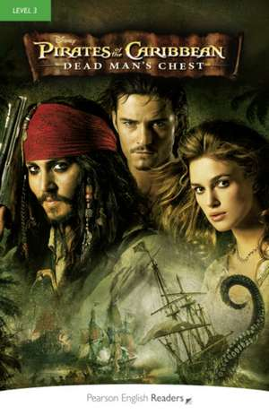 Pirates of the Caribbean:  Dead Man's Chest, Level 3, Penguin Readers de Pearson Education