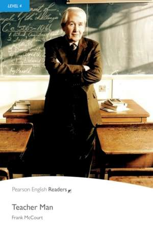 Penguin Readers Level 4 Teacher Man de Frank McCourt