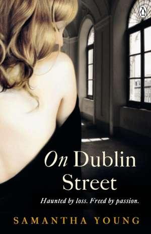 On Dublin Street de Samantha Young