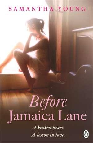 Before Jamaica Lane de Samantha Young
