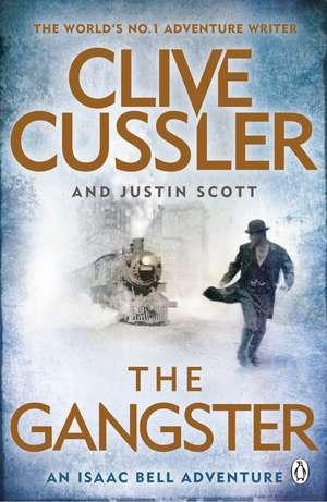 The Gangster: The Gangster de Clive Cussler