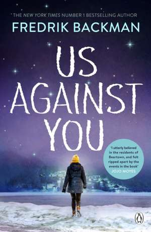 Us Against You: From The New York Times Bestselling Author of A Man Called Ove and Beartown de Fredrik Backman