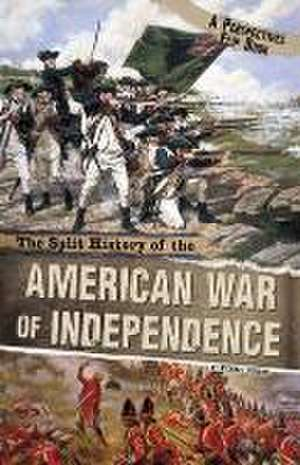 The Split History of the American War of Independence