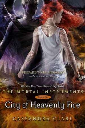 Clare, C: Mortal Instruments 6/City of Heavenly Fire