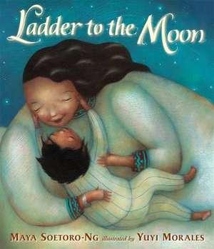 Soetoro-Ng, M: Ladder to the Moon