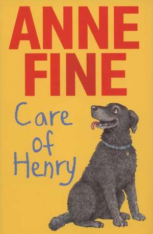 Care of Henry de Anne Fine