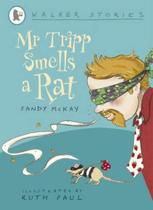 Mr Tripp Smells a Rat