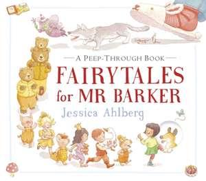 Ahlberg, J: Fairytales for Mr Barker de Jessica Ahlberg