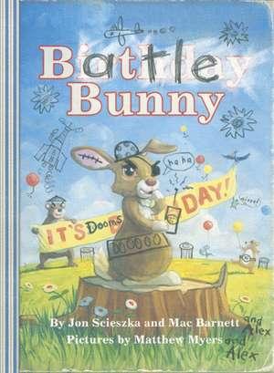 Scieszka, J: Battle Bunny de Mac Barnett