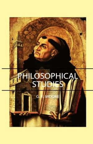 Philosophical Studies de G. E. Moore