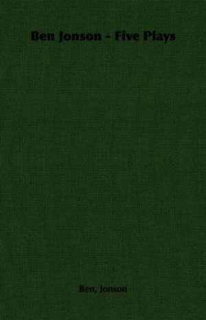 Ben Jonson - Five Plays de Ben Jonson